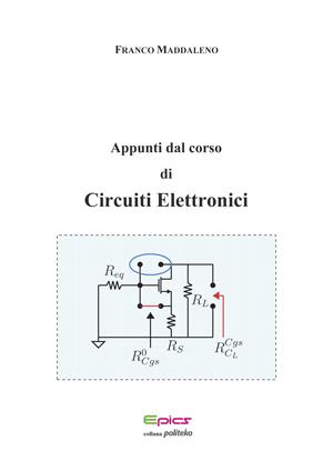 Appunti dal corso di Circuiti Elettronici
